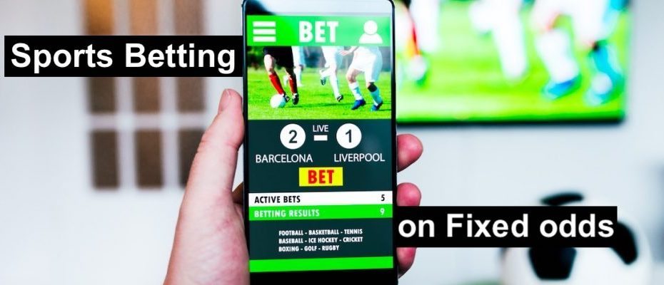 Sports Betting on Fixed odds